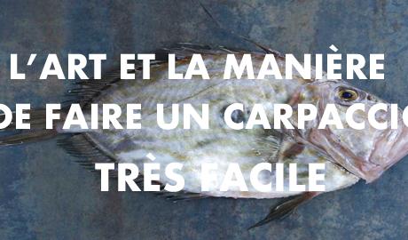L'ASTUCE POUR FAIRE UN CARPACCIO FACILEMENT !